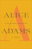 A Southern Exposure, Adams, Alice