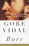 Burr: A Novel, Vidal, Gore