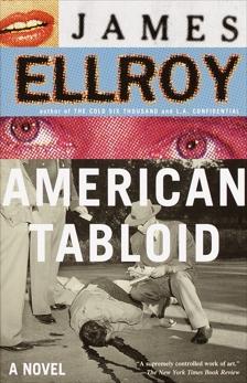 American Tabloid: Underworld USA (1), Ellroy, James