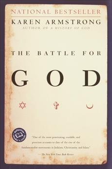 The Battle for God: A History of Fundamentalism, Armstrong, Karen