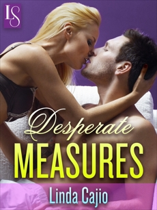 Desperate Measures: A Loveswept Classic Romance, Cajio, Linda