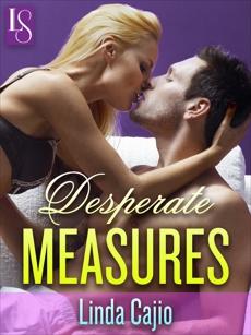 Desperate Measures: A Loveswept Classic Romance, Cajio, Linda