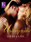 Unforgettable: A Loveswept Classic Romance, Cajio, Linda