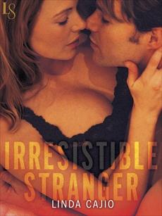 Irresistible Stranger: A Loveswept Classic Romance, Cajio, Linda