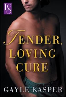Tender, Loving Cure: A Loveswept Classic Romance