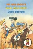 Pee Wee Scouts: Wild, Wild West, Delton, Judy
