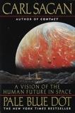 Pale Blue Dot: A Vision of the Human Future in Space, Druyan, Ann & Sagan, Carl
