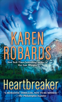 Heartbreaker: A Novel, Robards, Karen