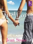 First Loves: A Loveswept Classic Romance, Stone, Jean
