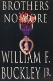 Brothers No More, Buckley, William F.