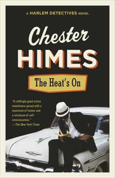 The Heat's On, Himes, Chester