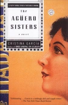 The Aguero Sisters: A Novel, García, Cristina