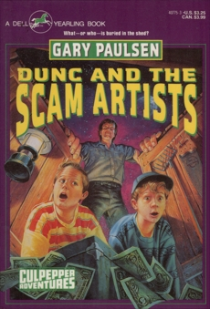 DUNC AND THE SCAM ARTISTS, Paulsen, Gary