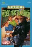 DUNC AND AMOS MEET THE SLASHER, Paulsen, Gary