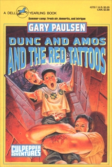 DUNC AND AMOS AND THE RED TATTOOS, Paulsen, Gary