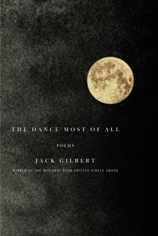 The Dance Most of All: Poems, Gilbert, Jack