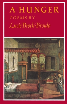 A Hunger: Poems, Brock-Broido, Lucie