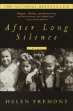 After Long Silence: A Memoir, Fremont, Helen