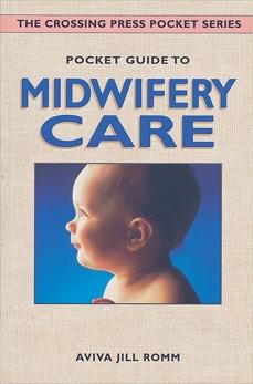 Pocket Guide to Midwifery Care, Romm, Aviva Jill
