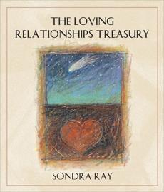 The Loving Relationships Treasury, Ray, Sondra