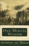 One Minute Wisdom, De Mello, Anthony