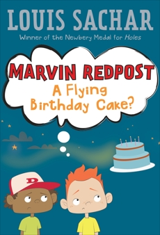 Marvin Redpost #6: A Flying Birthday Cake?