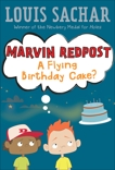 Marvin Redpost #6: A Flying Birthday Cake?, Sachar, Louis