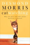 Catwatching: Why Cats Purr and Other Feline Mysteries Explained, Morris, Desmond