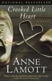 Crooked Little Heart: A Novel, Lamott, Anne