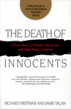 The Death of Innocents: A True Story of Murder, Medicine, and High-Stakes Science