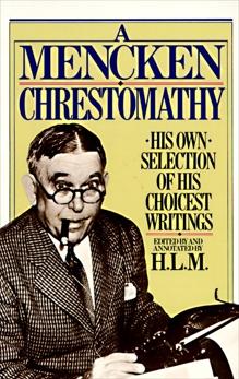 Mencken Chrestomathy, Mencken, H.L.