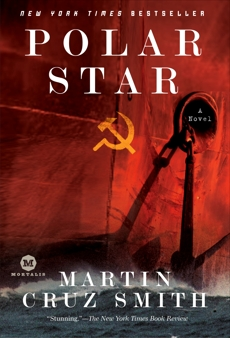 Polar Star: A Novel, Smith, Martin Cruz