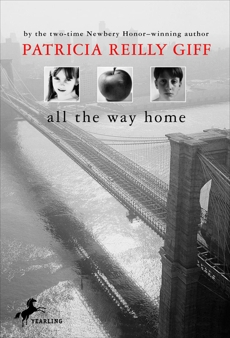 All the Way Home, Giff, Patricia Reilly