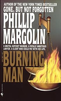 The Burning Man: A Novel, Margolin, Phillip