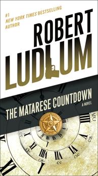 The Matarese Countdown: A Novel, Ludlum, Robert