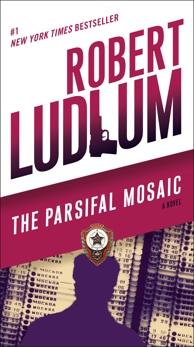The Parsifal Mosaic: A Novel, Ludlum, Robert