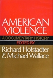 American Violence, Wallace, Michael & Hofstadter, Richard