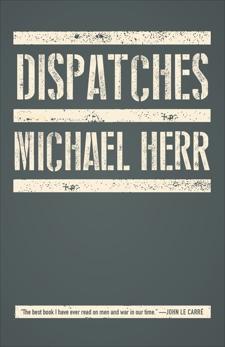 Dispatches, Herr, Michael