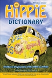 Hippie Dictionary: A Cultural Encyclopedia of the 1960s and 1970s, Mccleary, John Bassett