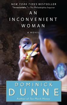 An Inconvenient Woman: A Novel, Dunne, Dominick