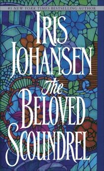 The Beloved Scoundrel: A Novel, Johansen, Iris