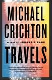 Travels, Crichton, Michael