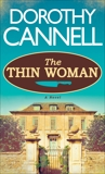 The Thin Woman, Cannell, Dorothy