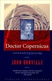Doctor Copernicus, Banville, John