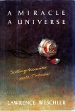 A Miracle, a Universe: Settling Accounts with Torturers, Weschler, Lawrence