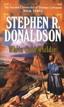 White Gold Wielder, Donaldson, Stephen R.