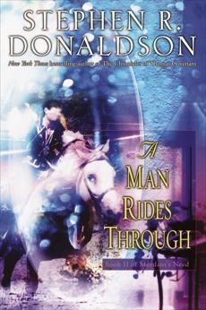 A Man Rides Through, Donaldson, Stephen R.