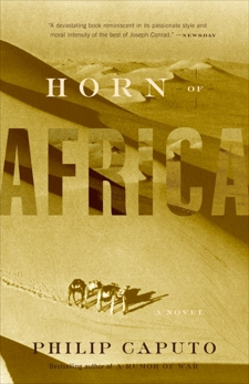 Horn of Africa: A Novel, Caputo, Philip