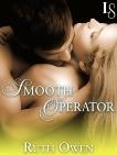 Smooth Operator: A Loveswept Classic Romance, Owen, Ruth