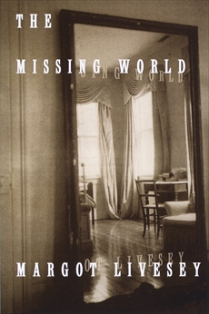 The Missing World, Livesey, Margot